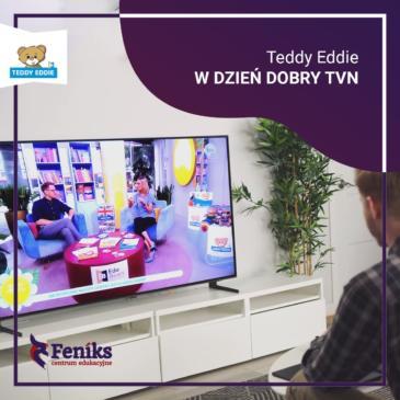 Teddy Eddie w DZIEŃ DOBRY TVN